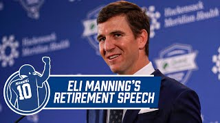 Eli Manning Retirement Press Conference | Eli Thanks Fans, Teammates, Coaches | New York Giants