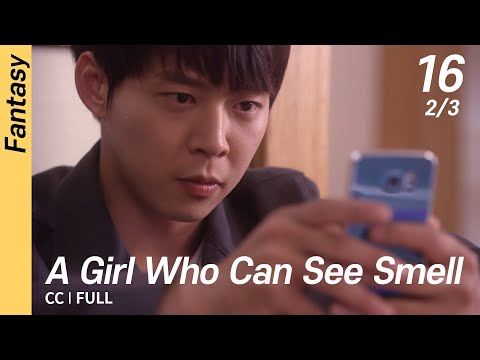 [CC/FULL] A Girl Who Can See Smell EP16 (2/3)   냄새를보는소녀