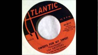 THE DRIFTERS - SWEETS FOR MY SWEET   1961 Atlantic    45 2117