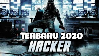 FILM HACKER TERBARU 2020 (SUB INDO) || PALING SERU !!