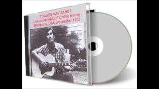 Townes Van Zandt 19731109 Whole Coffeehouse UMN