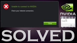 Solved Unable to connect to NVIDIA Try again later - GeForce Experience Error
