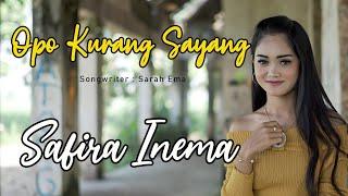 Download Lagu SAFIRA INEMA - OPO KURANG SAYANG (Official Music Video) mp3