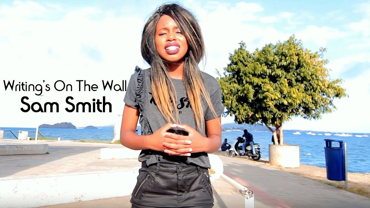 Sam Smith - Writing's On The Wall Cover By Shanna