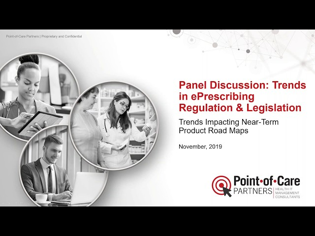 Panel Discussion:Trends in ePrescribing Regulation & Legislation