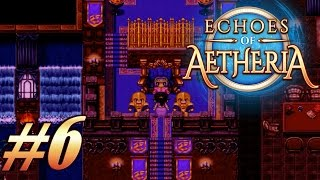 Echoes Of Aetheria - Walkthrough Gameplay #6 | QUEST: THE COALITION IS READY [ No Commentary ]