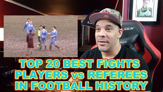 Players vs referees in soccer history reaction!!! (top 20 best fights)