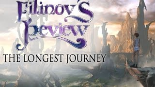 Filinov's Review - The Longest Journey
