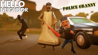 Granny and The Neighbor BECOME POLICE OFFICERS!!! | Hello Neighbor + Granny Crossover (Mods)
