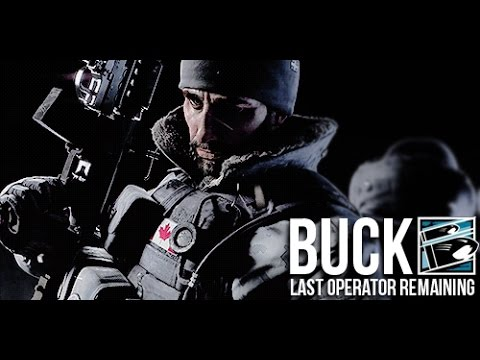 Rainbow Six Siege: Buck - Last Operator Remaining