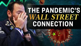 Special Report: The Coronavirus Pandemic's Wall Street Connection | NTD