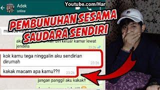 Gambar cover DIBUNUH KAKAK SENDIRI ?GILA!! - CHAT HISTORY HORROR iNDONESIA