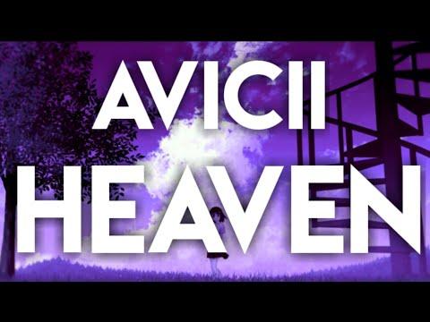 Avicii - Heaven 🎧