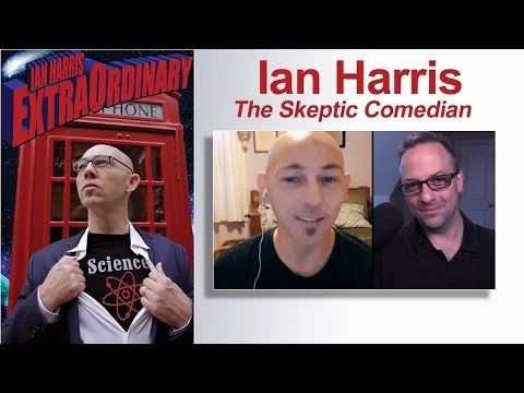 Ian Harris: The Skeptic Comedian