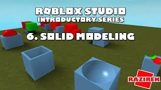 Roblox Studio Introductory Series Tutorials - Solid Modeling