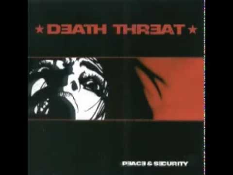 DEATH THREAT - PEACE AND SECURITY [FULL ALBUM]