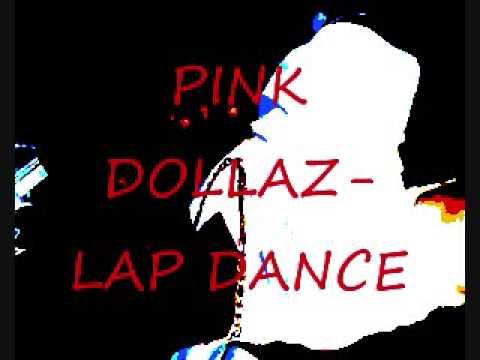 pink dollaz -lap dance