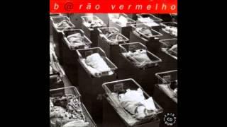 Vem quente que eu estou fervendo - Barão Vermelho (1996)