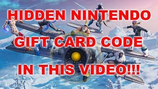 Hidden Nintendo Gift Card Code in This Video (FORTNITE)!!!