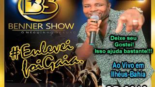 Benner Show CD 2016 Ao Vivo Completo