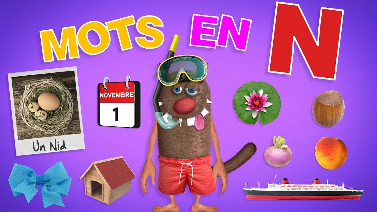 Foufou - Mots commençant par N pour les enfants (Learn