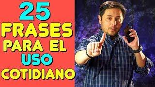 25 Frases en Inglés que vas a necesitar todos los días!