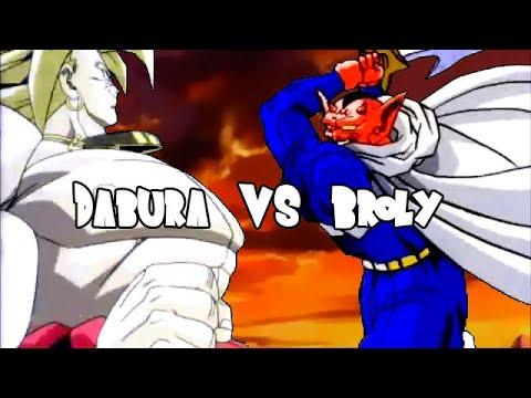 Dabura vs Broly (ダーブラ VS ブロリー)
