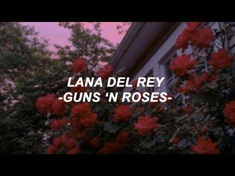 Lana Del Rey - Guns 'n Roses // lyrics