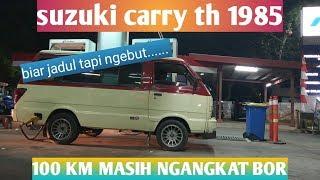 Suzuki Carry th 1985 || test drive || kebut abis