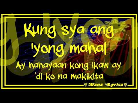 Sarah Geronimo - Kung Siya Ang Mahal - Lyrics