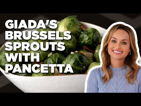 How To Make Giada's Brussels Sprouts With Pancetta | Food Network