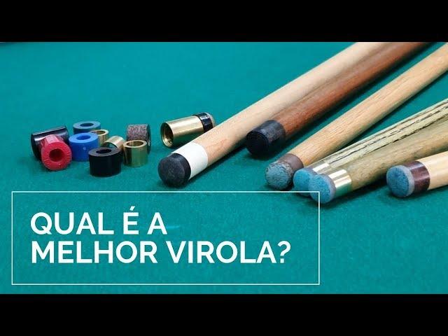 Qual é a melhor Virola?