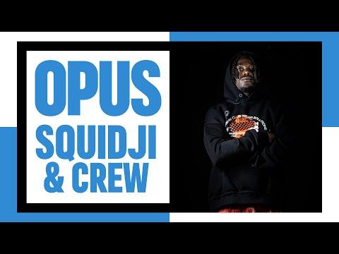 Youtube: OPUS #5: Squidji & Crew (Paco Del Rosso, Prinzly, Jäde, Alyas)
