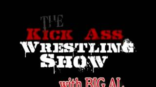 The Big Al Show Episode 39 - Kick Ass Wrestling Radio 11/6/10