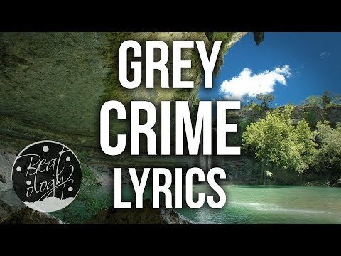 Grey - Crime (feat. SKOTT) (Lyrics/Lyric Video)