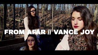 From Afar // Vance Joy (COVER) Sarah Carmosino, Keara Graves and Olivia Solo