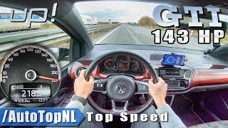 VW UP GTI 143HP Elmerhaus 218km/h AUTOBAHN POV TOP SPEED by AutoTopNL