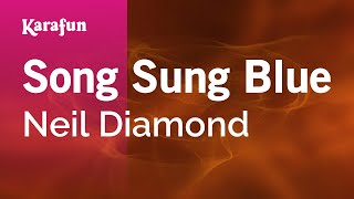 Karaoke Song Sung Blue - Neil Diamond *