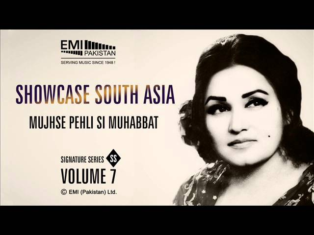 Mujhse Pehli Si Muhabbat | Madam Noor Jehan | Showcase South Asia - Vol.7