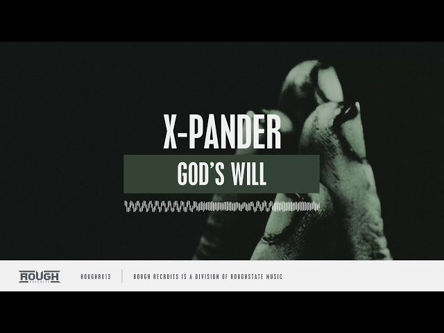 X-Pander - God's Will (OUT NOW | ROUGH RECRUITS)