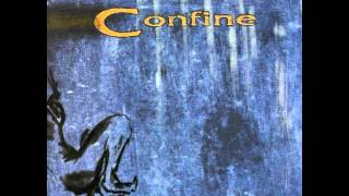 Confine - The Beginning Of The End