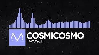[Future Bass] - Cosmicosmo - Twoson [Free Download]