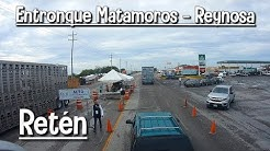 Entronque Matamoros - Reynosa, Retn Polica, Carretera 101, Tamaulipas