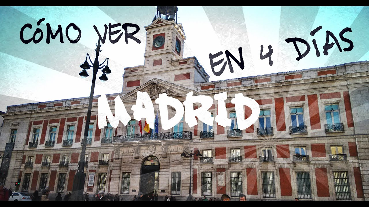 C mo visitar madrid en 4 d as lugares tur sticos hotel for Que ver en sol madrid