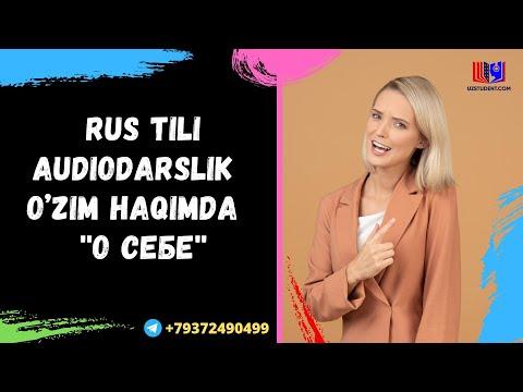 Rus tili audiodarslik - O'zim haqimda  ''О себе''