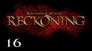 Прохождение Kingdoms of Amalur: Reckoning - Часть 16 — Песнь Сэра Сагрелла: Могильный Молотильщик