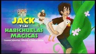 Jack Y Las Habichuelas Magicas Cuentos Infantiles Para Dormir Youtube