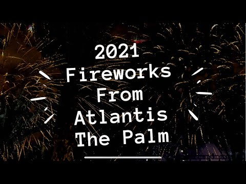 Atlantis The Palm Fireworks for new year 2021 | Kiss Concert | Grace Cheech