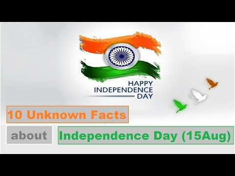 Top 10 unknown facts about Independence Day of India