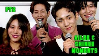 SHINEE & AILEE MOMENTS COPILATION PT2